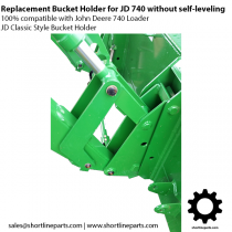 Replacement Classic Style Bucket Holder for John Deere 740 Loader